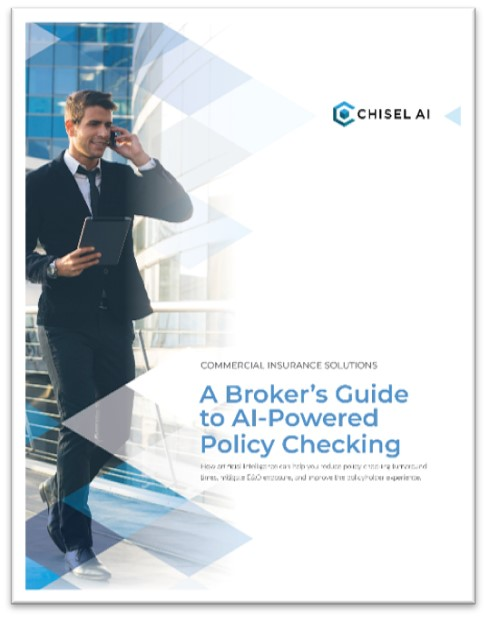 Chisel AI Broker Guide to AI-Powered Policy Checking