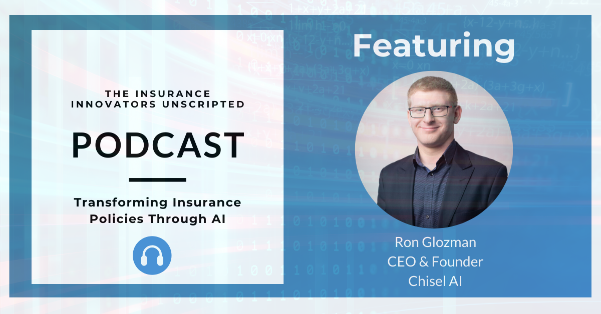 Insurance Innovator Unscripted Podcast Blog Post Banner