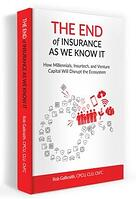 The End of Insurance As We Know It Book Image