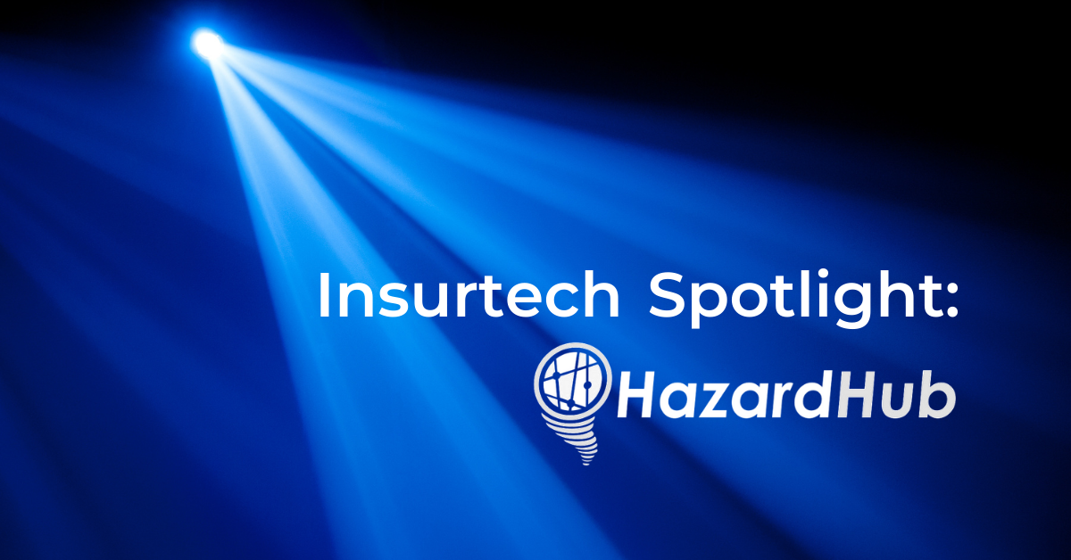 Insurtech Spotlight: Q&A with Bob Frady, CEO and Founder, HazardHub